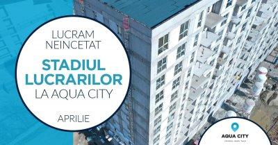 Stadiul lucrarilor la Aqua City – Aprilie 2021: lucram concomitent la 2 blocuri