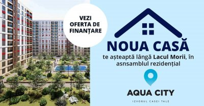 Noua ta Casa poate fi in Aqua City cu noul program de creditare, plus o oferta grozava
